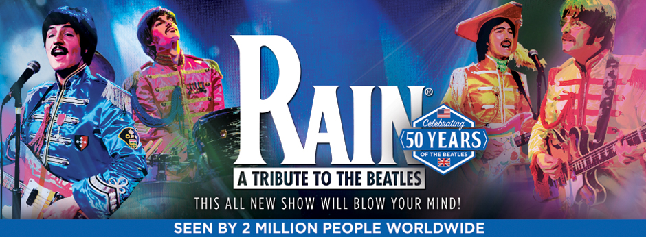 Rain: A Tribute To The Beatles – Broadway In Richmond